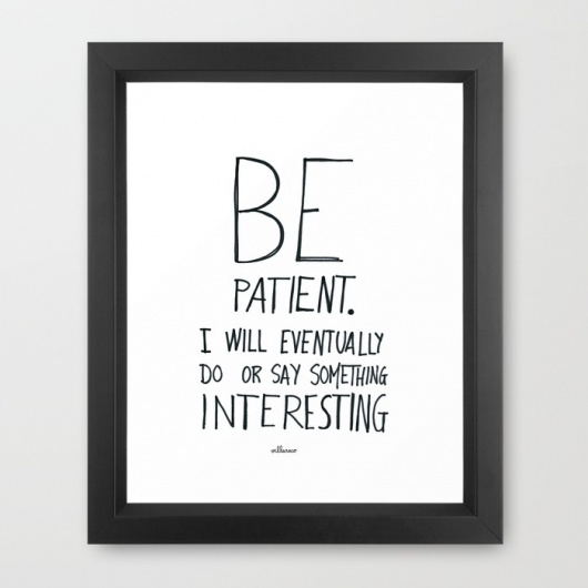 be-patient-ptm-framed-prints