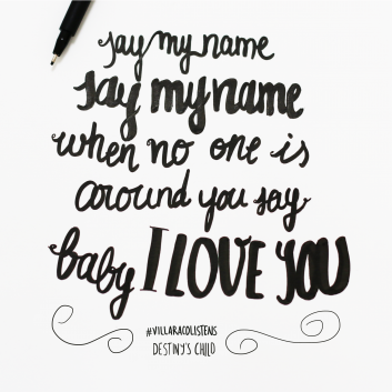 lettering example - Destinys Child Say my name lyrics