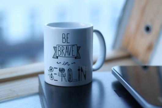 villaraco | mug Be Brave in Berlin